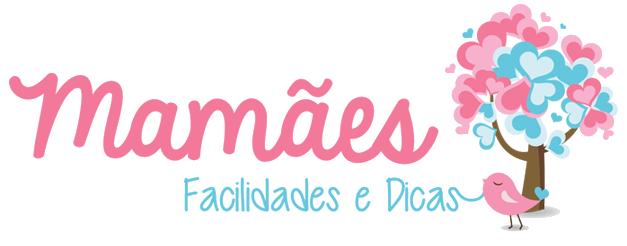 Mamães Facilidades e Dicas